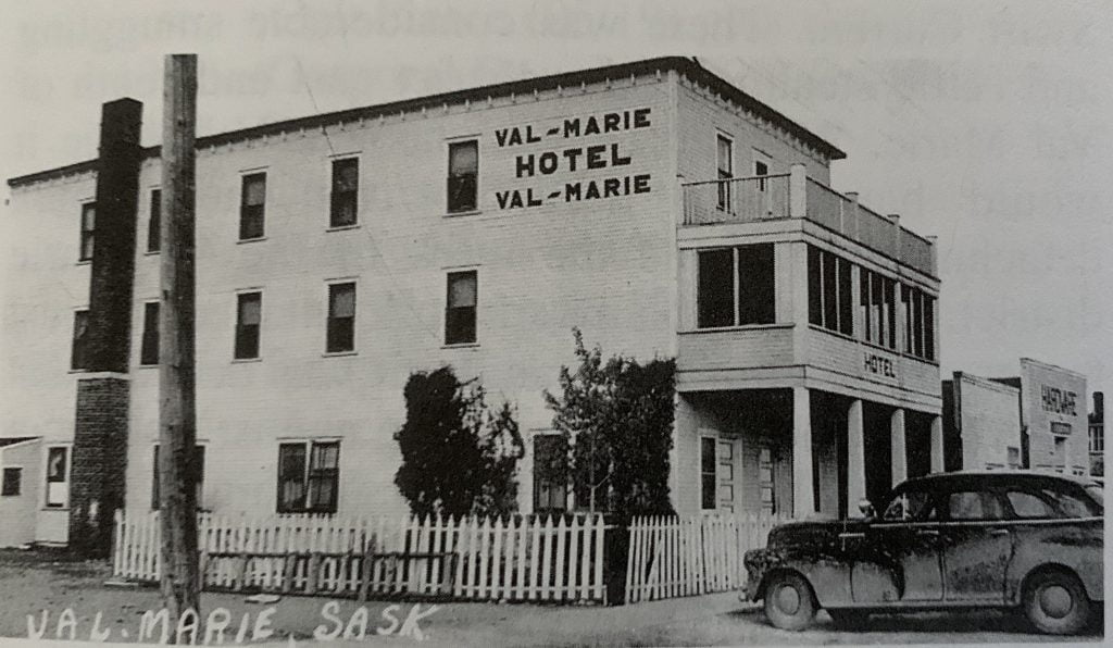 The original Val Marie Hotel was destroyed by fire in 1950.